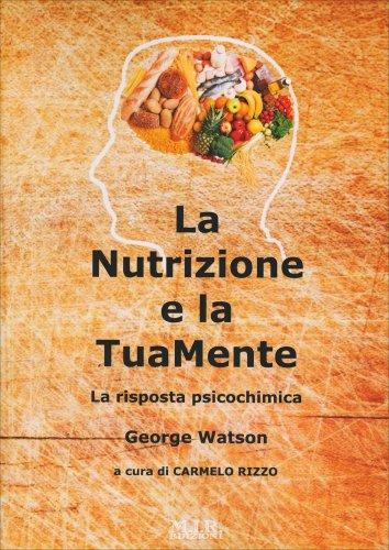 La Nutrizione e la Tua Mente