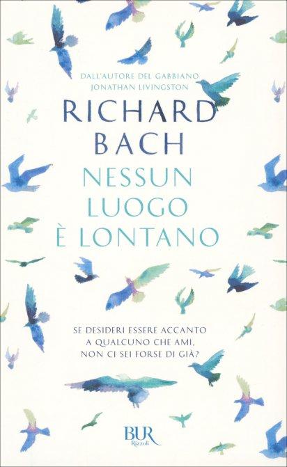 Nessun Luogo è Lontano Richard Bach Libro
