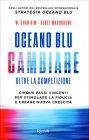 Oceano Blu: Cambiare - Oltre la Competizione