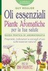 Oli Essenziali e Piante Aromatiche per la Tua Salute (eBook)
