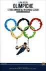 Olimpiche - Storie Immortali in Cinque Cerchi