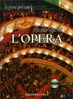 L'Opera - Libro + Cd