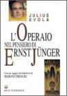 L'Operaio nel Pensiero di Ernst Junger