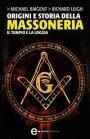 Origini e Storia della Massoneria (eBook)