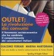 Outlet: la Rivoluzione dei Consumi