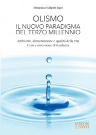 OLISMO - IL NUOVO PARADIGMA DEL TERZO MILLENNIO (EBOOK) di Domenico Scilipoti