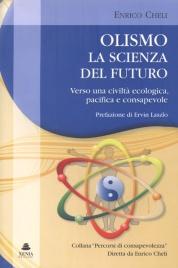 OLISMO LA SCIENZA DEL FUTURO di Enrico Cheli