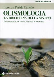OLISMOLOGIA di Lorenzo Paride Capello