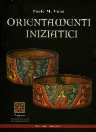 ORIENTAMENTI INIZIATICI di Paolo Virio