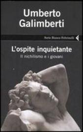 L'OSPITE INQUIETANTE Il nichilismo e i giovani - Nuova edizione di Umberto Galimberti