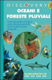 Oceani e Foreste Pluviali