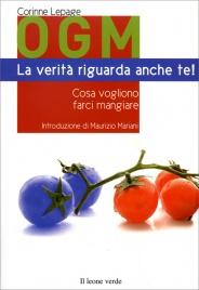 OGM - La Verità Riguarda Anche Te!