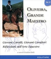 Oliveira, Grande Maestro - Giovani Cavalli, Giovani Cavalieri - Vol. 2