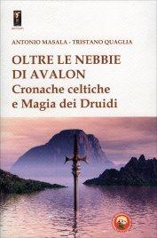 Oltre le Nebbie di Avalon