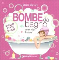 Bombe da bagno libro di elaine stavert - Bombe da bagno effervescenti ...