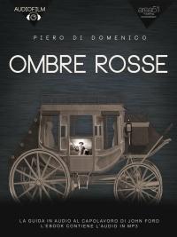 Ombre Rosse. Audiofilm (eBook)