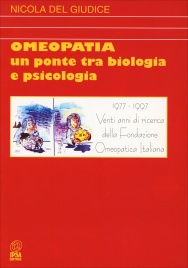 Omeopatia - Un Ponte tra Biologia e Psicologia