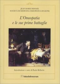 L'Omeopatia e le Sue Prime Battaglie