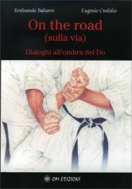 On The Road - Sulla Via