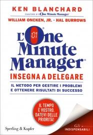 L'One Minute Manager - Insegna a Delegare