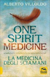 One Spirit Medicine - La Medicina degli Sciamani