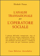 L'Analisi Transazionale per l'Operatore Sociale