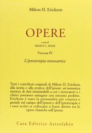 Opere Volume 4 - L'Ipnoterapia Innovatrice