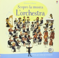 Scopro la Musica - L'Orchestra