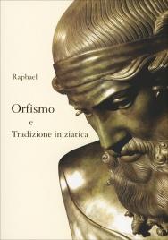 Orfismo e Tradizione Iniziatica