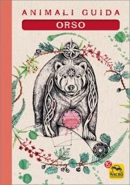 I Quaderni degli Animali Guida - Orso