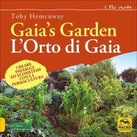 Gaia's Garden. L'Orto di Gaia
