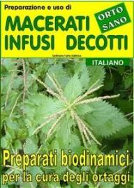 Orto Sano: Preparazione e Uso di Macerati, Infusi, Decotti (eBook)
