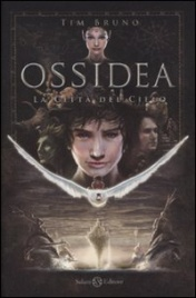 Ossidea Vol. 1 - La Città del Cielo