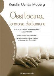 Ossitocina. L'ormone dell'Amore
