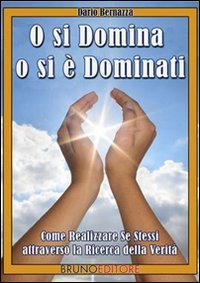 O si Domina o si è Dominati (eBook)