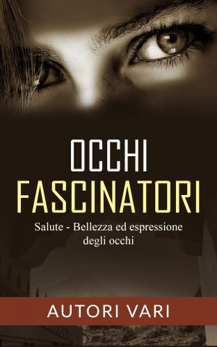 Occhi Fascinatori (eBook)
