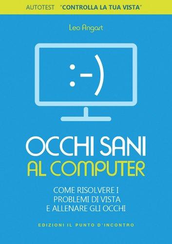 Occhi Sani al Computer (eBook)