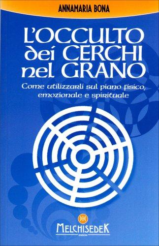 L'Occulto dei Cerchi nel Grano