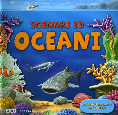 Oceani - Scenari 3D