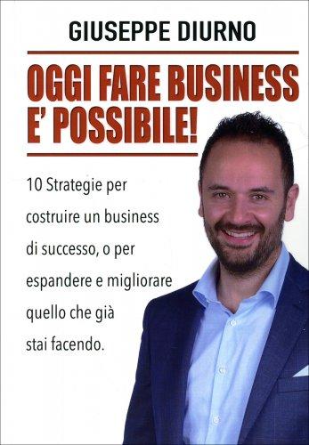Oggi Fare Business è Possibile!