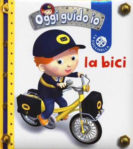 Oggi Guido Io - La Bici