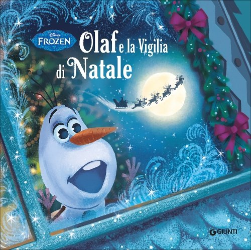 Olaf e la Vigilia di Natale. Frozen