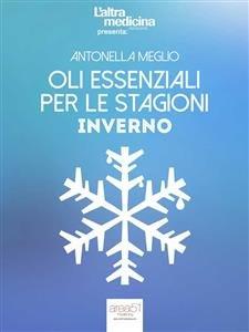 Oli Essenziali per le Stagioni: Inverno (eBook)