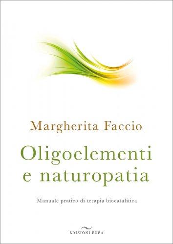 Oligoelementi e Naturopatia