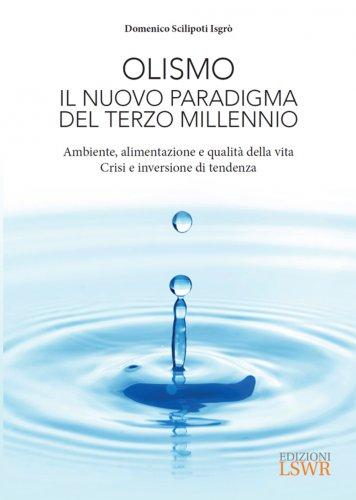 Olismo - Il Nuovo Paradigma del Terzo Millennio (eBook)