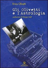Gli Olivetti e l'Astrologia