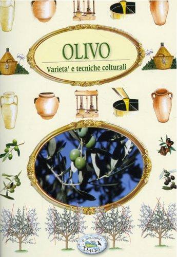 Olivo - Varietà e Tecniche Colturali