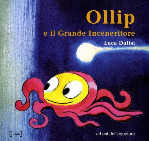 Ollip e il Grande Inceneritore