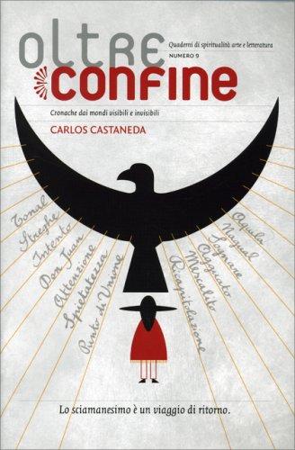 Carlos Castaneda - Speciale di Oltreconfine n. 9