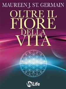 Oltre Il Fiore della Vita (eBook)